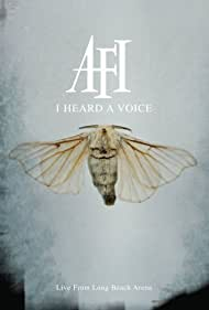 AFI: I Heard a Voice (2006)