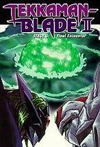 Primary image for Tekkaman Blade II