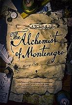The Alchemist of Montenegro