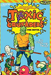 Primary photo for Toxic Crusaders: The Movie