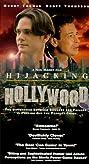 Hijacking Hollywood (1997) Poster