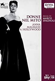 Donne nel mito: Anna Magnani a Hollywood Poster