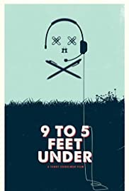 9 to 5 Feet Under Poster