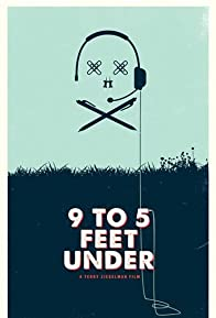 Primary photo for 9 to 5 Feet Under
