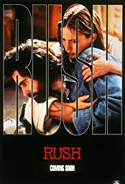 Rush (1991) Poster - Movie Forum, Cast, Reviews