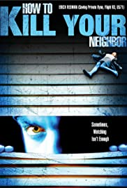 How to Film Your Neighbour Poster