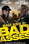 'Bad Ass 2: Bad Asses' Comes to Blu-ray and DVD April 8th