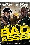Bad Ass 2: Bad Asses (2014)
