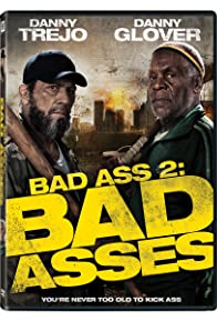 Primary photo for Bad Ass 2: Bad Asses