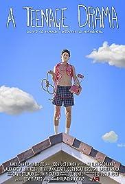 A Teenage Drama Poster