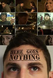 Here Goes Nothing Poster
