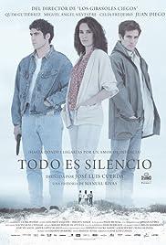 Todo es silencio (2012) film en francais gratuit