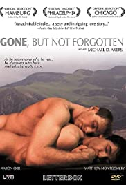 Gone, But Not Forgotten (2003) Poster - Movie Forum, Cast, Reviews
