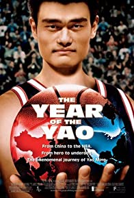 Primary photo for The Year of the Yao