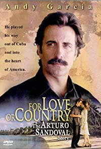 Primary photo for For Love or Country: The Arturo Sandoval Story