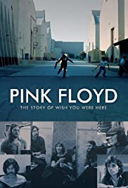 Pink Floyd: The Story of Wish You Were Here Poster