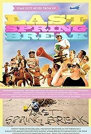 Last Spring Break Poster