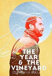 El año y la viña Poster