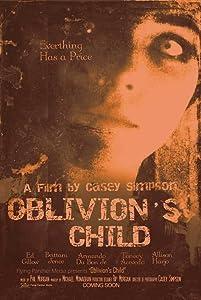 Which movie to watch now Oblivion's Child USA [1920x1080]