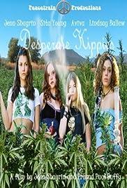 Desperate Hippies Poster