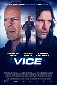 Bruce Willis, Thomas Jane, and Ambyr Childers in Vice (2015)