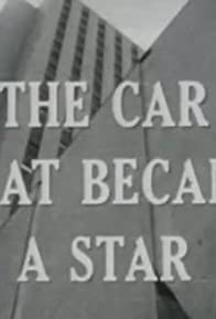 Primary photo for The Car That Became a Star