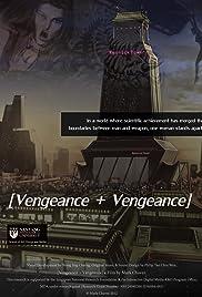 [Vengeance+Vengeance] Poster