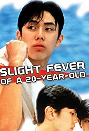 Slight Fever of a 20-Year-Old Poster