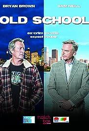 Old School Poster - TV Show Forum, Cast, Reviews