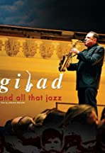 Gilad and All That Jazz