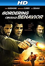 Bordering on Bad Behavior (2014) 1080p