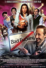 Bad Fucking Poster