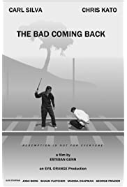Download The Bad Coming Back (2013) Movie