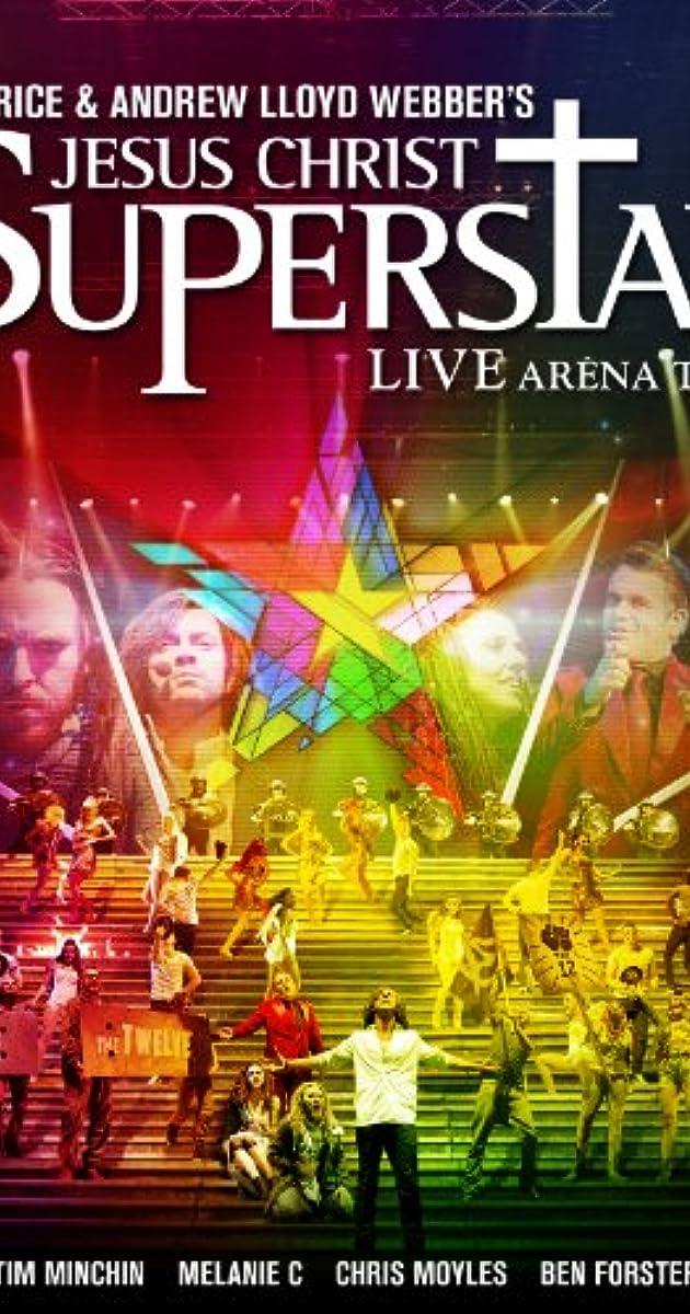 Jesus Christ Superstar: Live Arena Tour (Video 2012) - Full