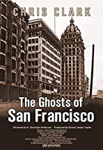 The Ghosts of San Francisco