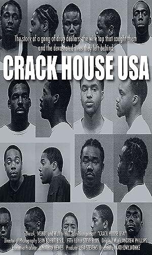Crack House USA (2010)
