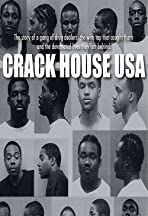 Crack House USA