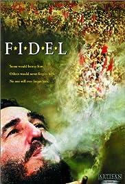 Fidel(2002) Poster - Movie Forum, Cast, Reviews
