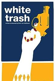 White Trash Poster