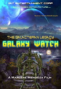 Primary photo for Galaxy Watch the Galacteran Legacy