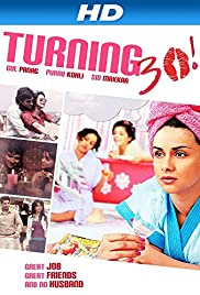 Turning 30!!! (2011) Poster - Movie Forum, Cast, Reviews