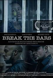 Break the Bars Poster