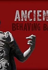 Ancients Behaving Badly Poster