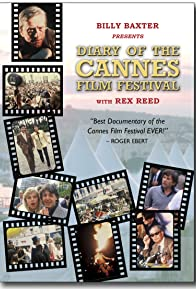 Primary photo for Billy Baxter Presents Diary of the Cannes Film Festival with Rex Reed