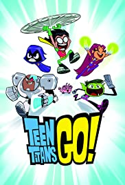 Teen Titans Go! | Watch Movies Online