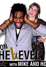 On the Level with Mike and Holly