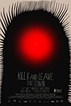 Kill It and Leave This Town (2020) Poster