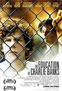 Primary photo for The Education of Charlie Banks