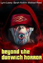 Beyond the Dunwich Horror