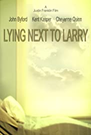 Lying Next to Larry Poster